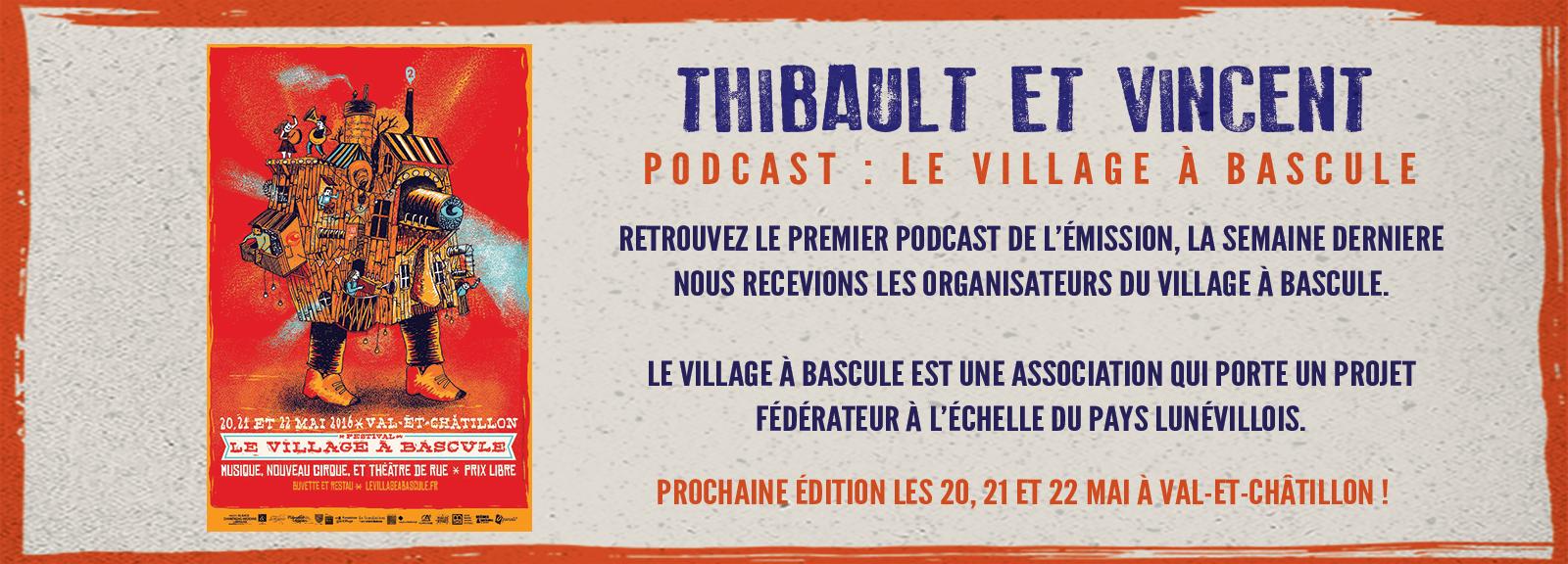 Invité de la semaine - Festival : Village a Bascule