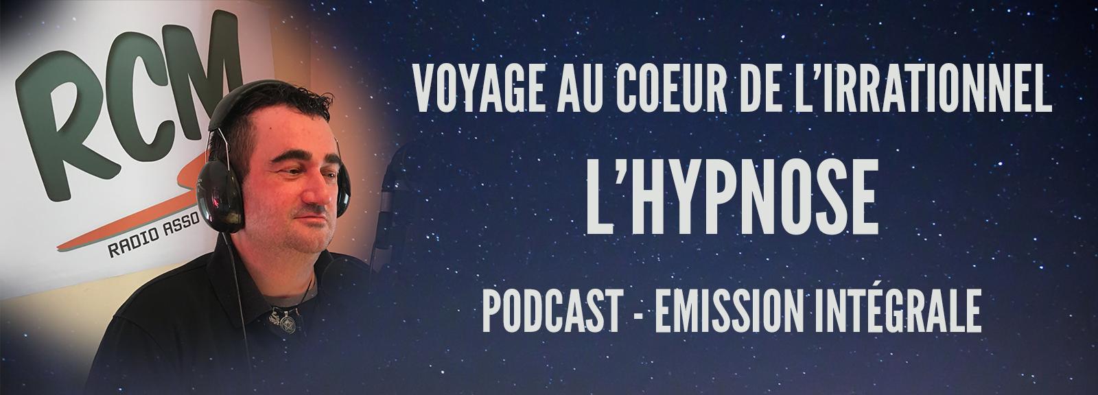 Podcast : Voyage au coeur de l'hypnose